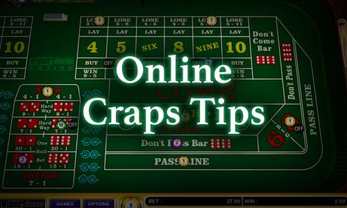 Online Craps Tips